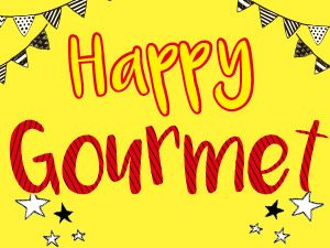 Happy Gourmet